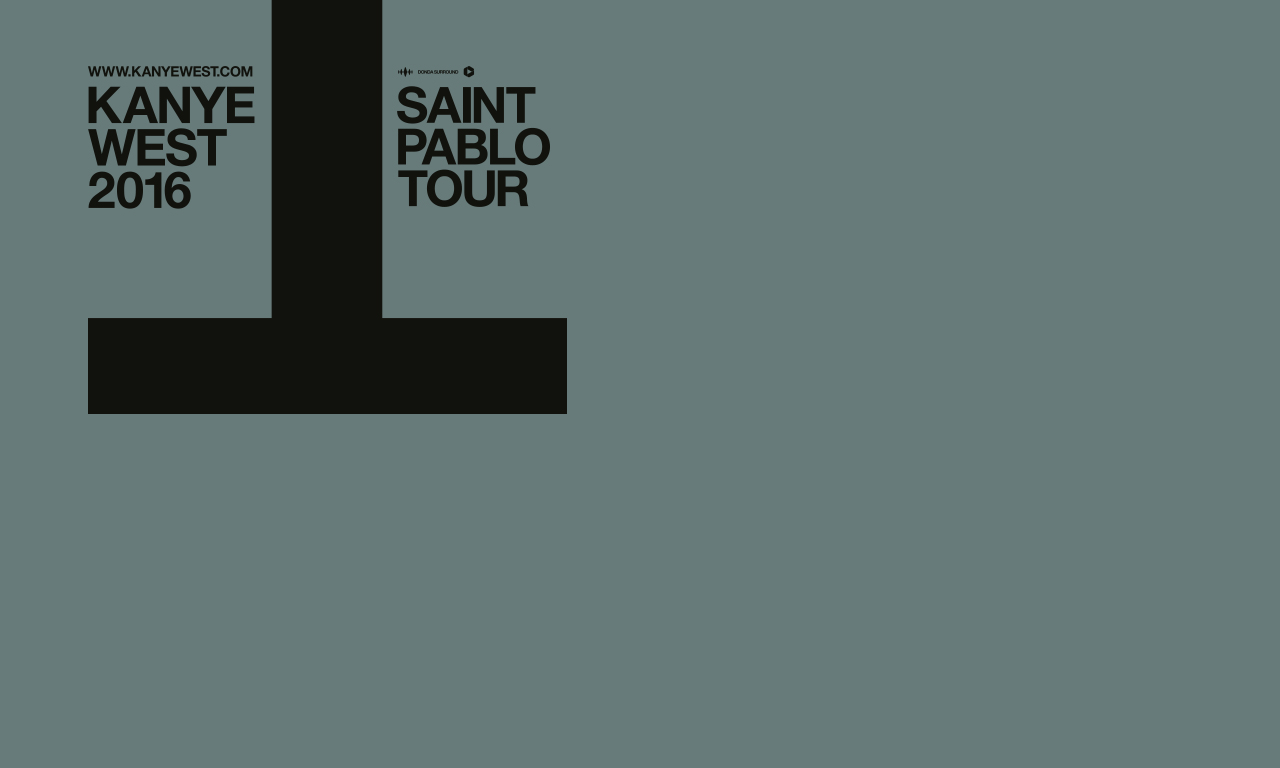 Kanye West: The Saint Pablo Tour At TD Garden On Sat Sep 3, 2016 9:00 PM  EDT U2014 Live Nation
